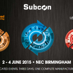 Subcon 2015 The UK's dedicated contract and subcontract manufacturing show
